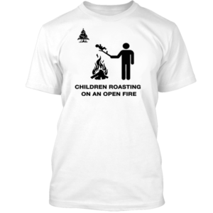 Children Roasting On An Open Fire White Tee